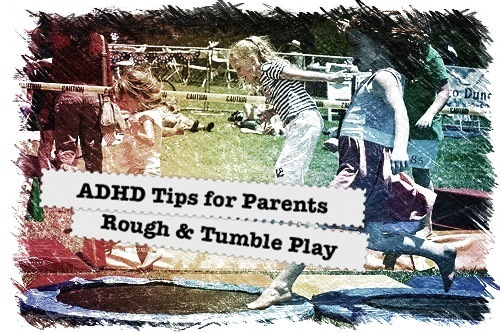 Rough & Tumble Play